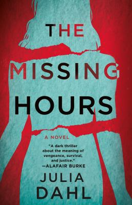 The missing hours : a novel Book cover