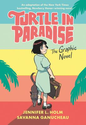 Turtle in paradise the graphic novel Book cover