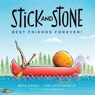 Stick and Stone : best friends forever! Book cover