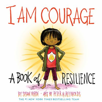 I am courage : a book of resilience Book cover