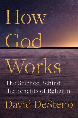 How God works : the science behind the benefits of religion Book cover
