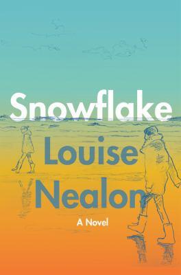 Snowflake : a novel Book cover