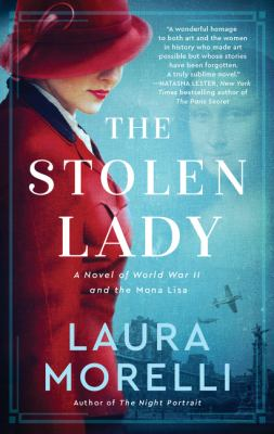 The stolen lady : a novel of World War II and the Mona Lisa Book cover