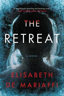 The retreat : a novel Book cover