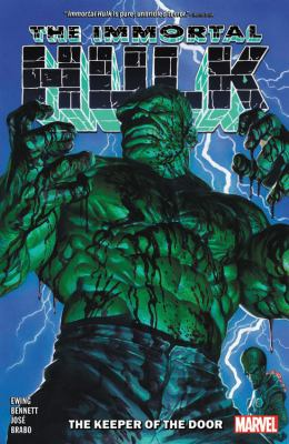 The immortal Hulk. Vol. 8 The keeper of the door Book cover