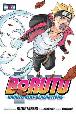 Boruto-Naruto, next generations. Volume 12 True identity Book cover