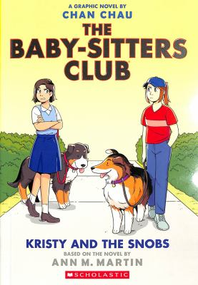 The Baby-sitters club. a graphic novel 10 Kristy and the snobs Book cover