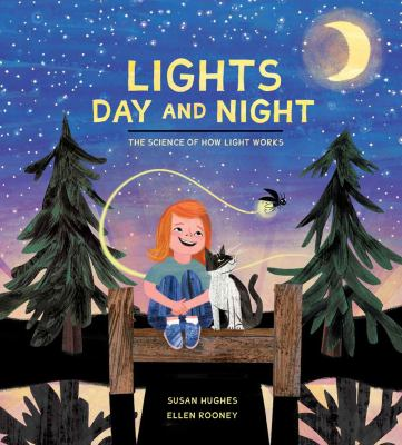 Lights day and night : the science of how light works Book cover