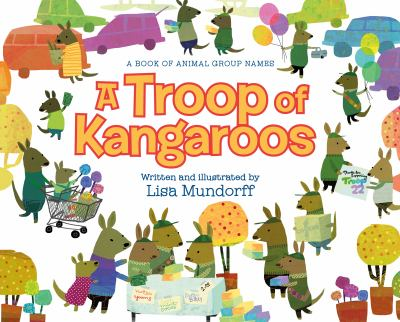 A troop of kangaroos : a book of animal group names Book cover