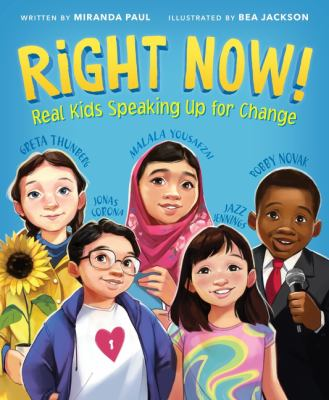 Right now! : real kids speaking up for change Book cover