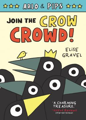 Arlo & Pips. 2 Join the crow crowd! Book cover